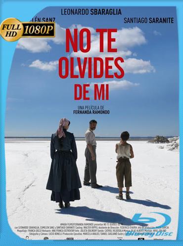 No Te Olvides De Mi (2016) HD [1080p] Latino Dual [GoogleDrive] TeslavoHD