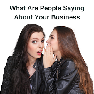 what are people saying about your business