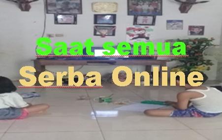 """SERBA ONLINE """"SUDAH SIAPKAH ANDA"""""""