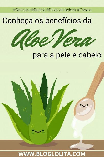 O que é Aloe Vera e para que serve?