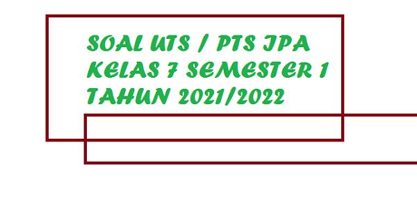 gambar Soal UTS/PTS IPA Kelas 7 K13 Semester 1 Terbaru 2021 Dilengkapi Kunci Jawaban
