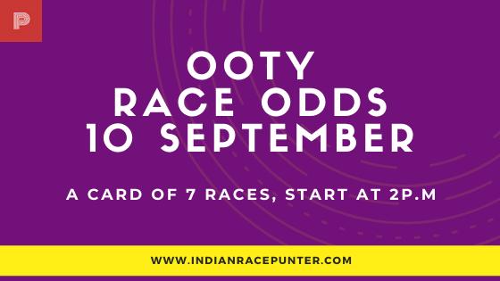 Chennai Ooty Race Odds 10 September