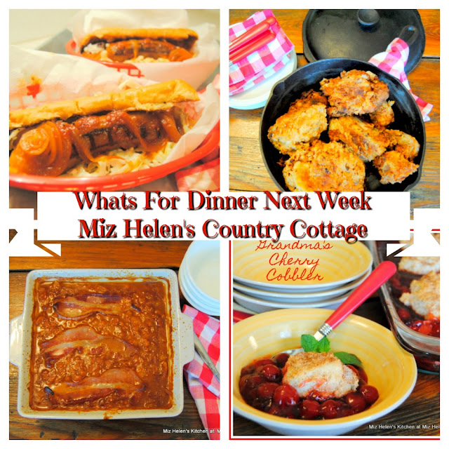 Whats For Dinner Next Week,6-28-20 at Miz Helen's Country Cottage