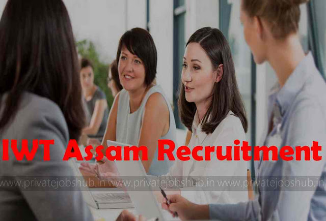IWT Assam Recruitment