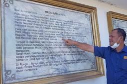 Anggota DPRA dari PDI Perjuangan Minta Monumen Radio Rimba Raya Dijadikan Musium Nasional