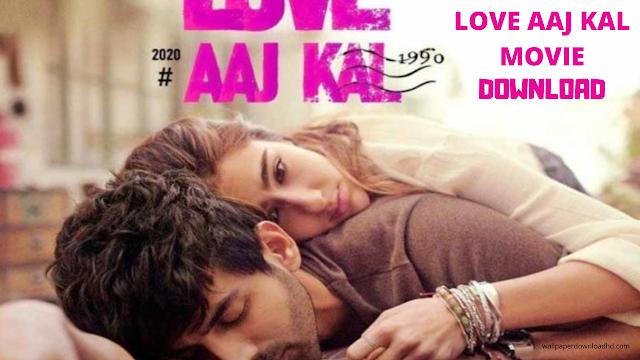 love aaj kal 2 movie download