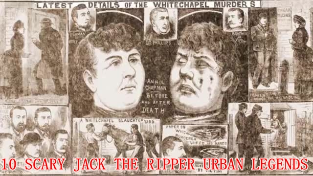 Scary Jack The Ripper urban legend