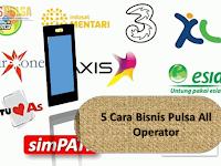 5 Cara Bisnis Pulsa All Operator