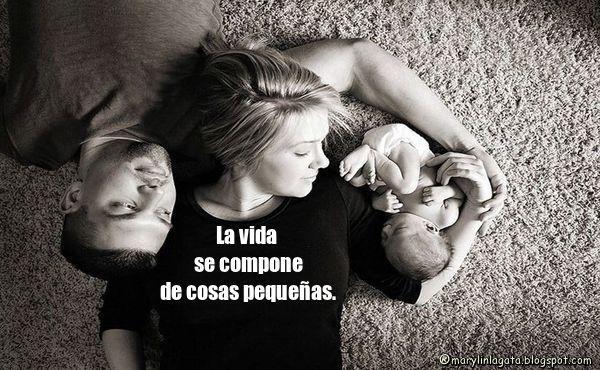 Familia, Fe, Amor por los hijos, Amor Incondicional, Momentos, Amigos, Dinero, Reflexiones de la vida, Mensajes Positivos,