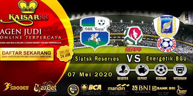 Prediksi Bola Terpercaya Liga Belarus Reserve Slutsk Reserves vs Energetik-BGU 07 Mei 2020