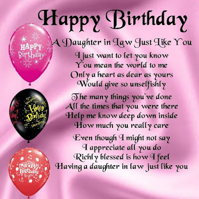 Happy Birthday wishes quotes for daughter: a daughter in law just like you