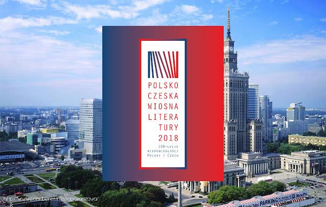 Polsko-czeska wiosna literatury 2018 #warszawa