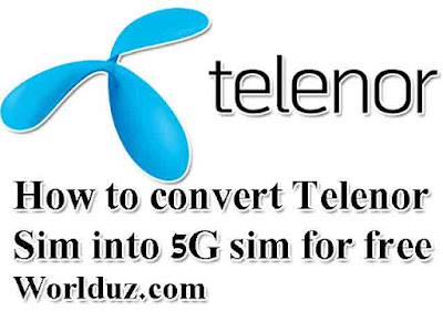 How to convert a telenor sim in 5G