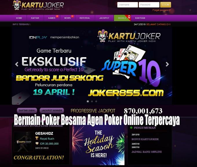 Bermain Poker Besama Agen Poker Online Terpercaya
