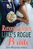 https://www.amazon.com/Lukes-Rogue-Bride-Love-Multiplied-ebook/dp/B01N6IOPFT/ref=sr_1_5?s=digital-text&ie=UTF8&qid=1504726674&sr=1-5&keywords=rayanna+jamison