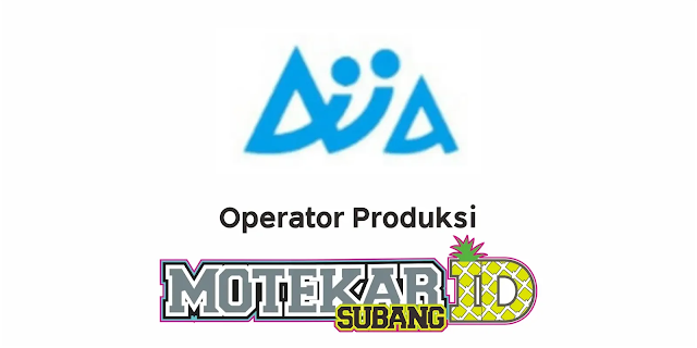Info Lowongan Kerja PT Aisin Indonesia Automotive Maret 2021