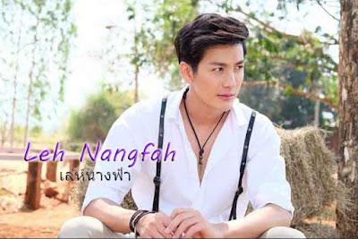 Drama Thailand Leh Nangfah
