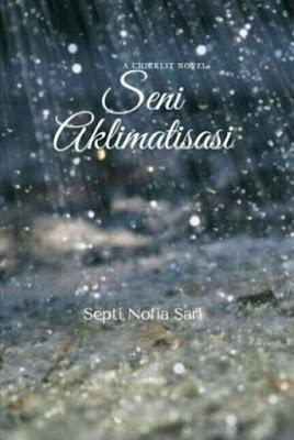 Novel Seni Aklimatisasi Karya Septi Nofia Sari Full Episode