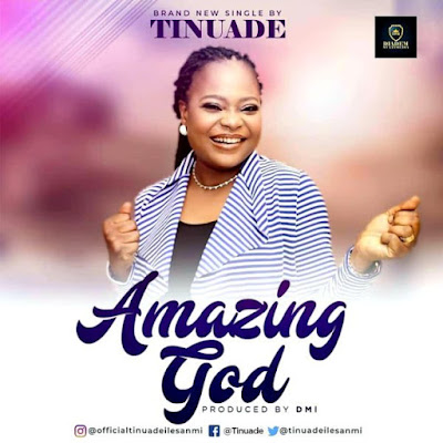 Tinuade - Amazing God Lyrics