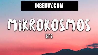 Lirik Lagu Mikrokosmos ~ BTS & Terjemahan Lengkap [ Korean, Hangul, Indonesia ]