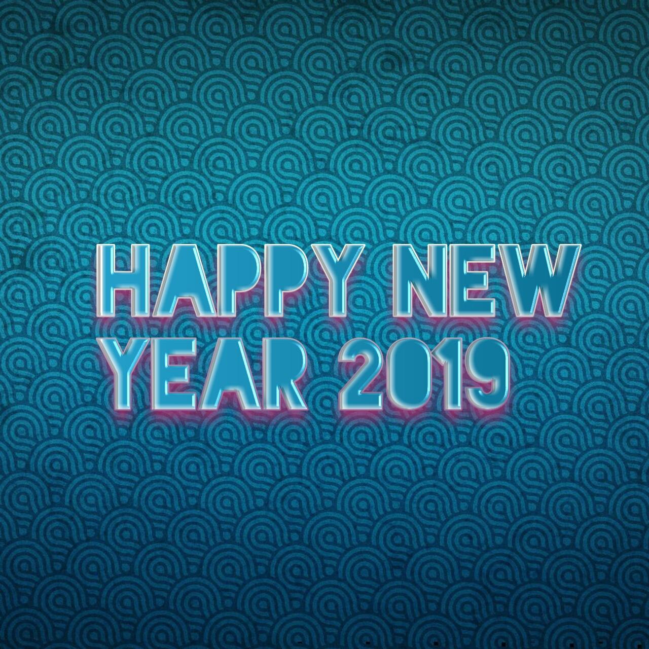 Kumpulan Ucapan Gambar Selamat Tahun Baru 2019 Happy New Year