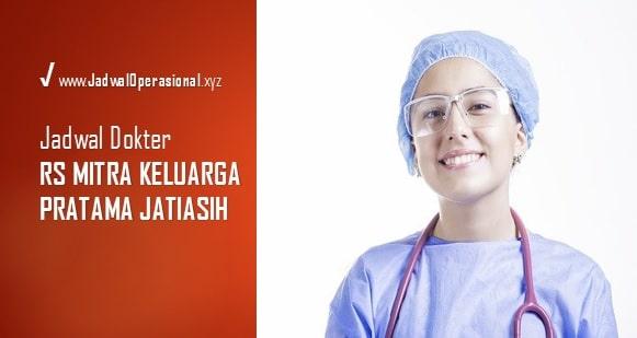 Jadwal Dokter RS Mitra Keluarga Pratama Jatiasih