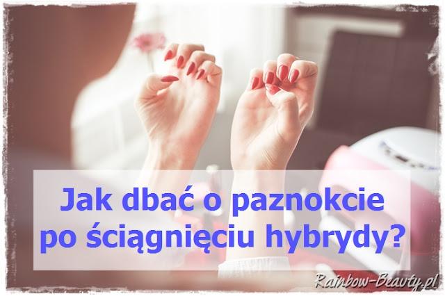 jak-dbac-o-paznokcie-po-hybrydzie
