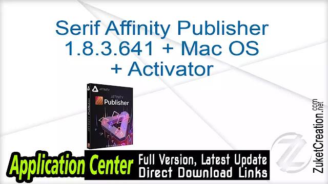 Serif Affinity Publisher 1.8.3.641 + Mac OS + Activator