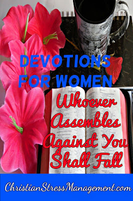 Devotions for women whoever assembles against you shall fall