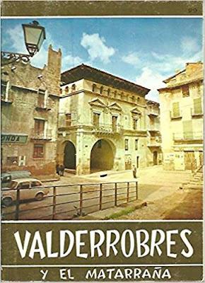 VALDERROBRES Y EL MATARRAÑA