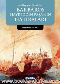 Seyyid Muradi Reis - Barbaros Hayrettin Paşa'nın Hatıraları