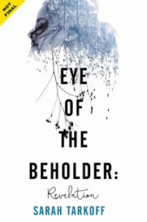 Eye of the Beholder by Sarah Tarkoff