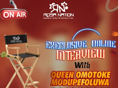 ROSANATION EXCLUSIVE INTERVIEW : QUEEN OMOTOKE Highlight to stardom 2019