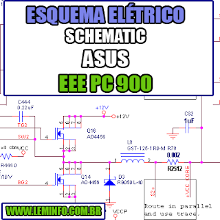 Esquema Elétrico Manual de Serviço Notebook Laptop Placa Mãe Asus EEE PC 900 Schematic Service Manual Diagram Laptop Motherboard Asus EEE PC 900 Esquematico Manual de Servicio Diagrama Electrico Portátil Placa Madre Asus EEE PC 900
