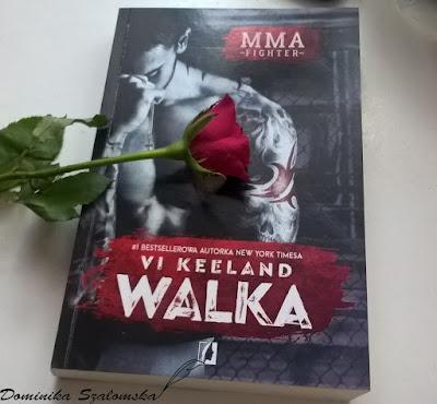 """#152 PRZEDPREMIEROWO] Recenzja książki """"MMA. Walka"""" Vi Keeland"""