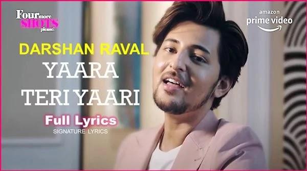 YAARA TERI YAARI Lyrics - DARSHAN RAVAL