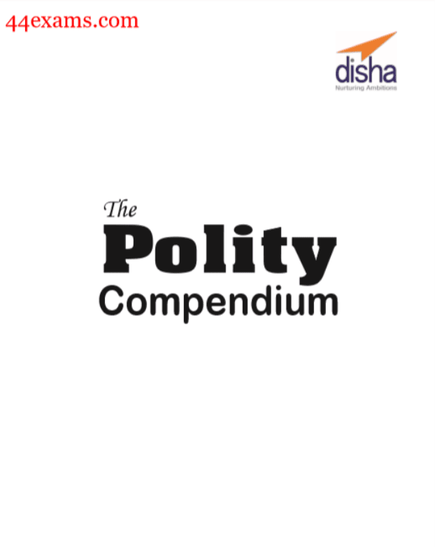 The-Polity-Compendium-by-Disha-Publication-For-All-Competitive-Exam-PDF-Book