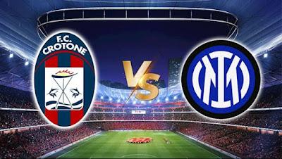 مشاهدة مباراة انتر ميلان ضد كروتوني 01-05-2021 بث مباشر في الدوري الايطالي