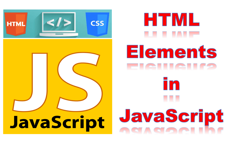 HTML Elements in JavaScript