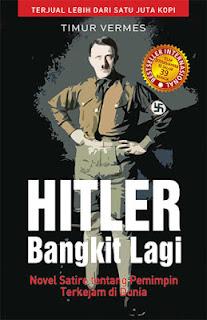 Ebook Hitler Bangkit Lagi Karya Timur Vermes