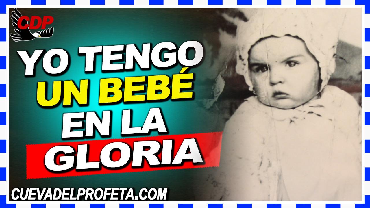 Yo tengo un bebé en la Gloria - William Branham en Español