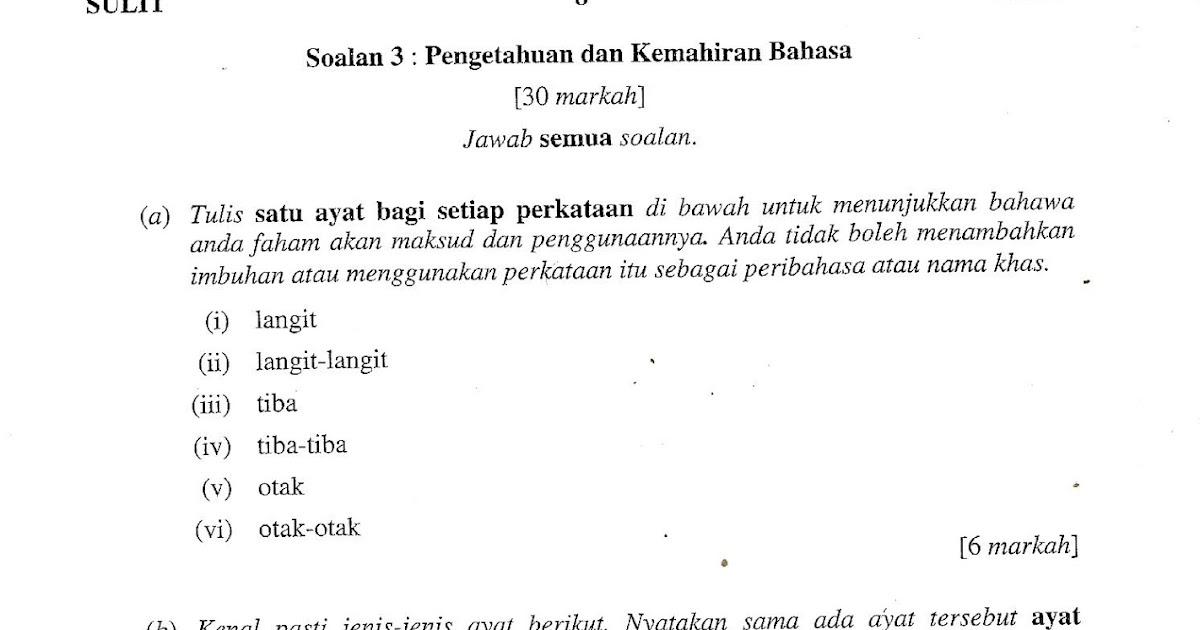 Laman Bahasa Melayu Spm Ulasan Dan Perbincangan Soalan 3 A 3 B Dan 3 C