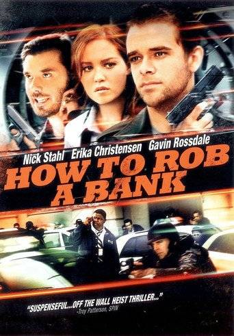 How to Rob a Bank (2007) ταινιες online seires xrysoi greek subs