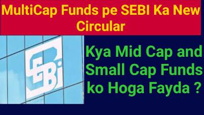 Multicap Funds pe SEBI Ka Naya Circular