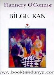 Flannery O'Connor - Bilge Kan