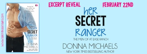 Excerpt Reveal: Her Secret Ranger by Donna Michaels + GIVEAWAY