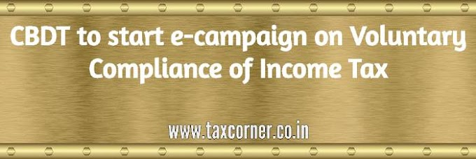 CBDT to start e-campaign on Voluntary Compliance of Income Tax