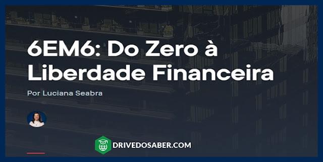 do zero a liberdade financeiro - empiricus