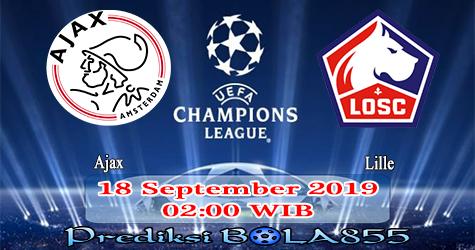 Prediksi Bola855 Ajax vs Lille 18 September 2019