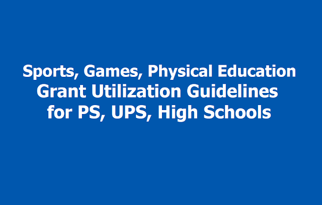 Sports, Games, Physical Education Grant Utilization Guidelines